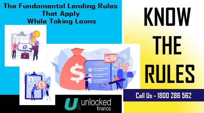 The Fundamental Lending Rules That Apply While Taking Loans